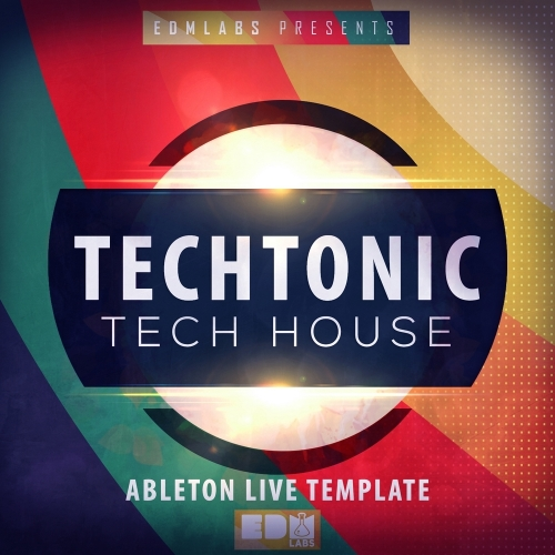 EDM Labs Techtonic Ableton Live Template